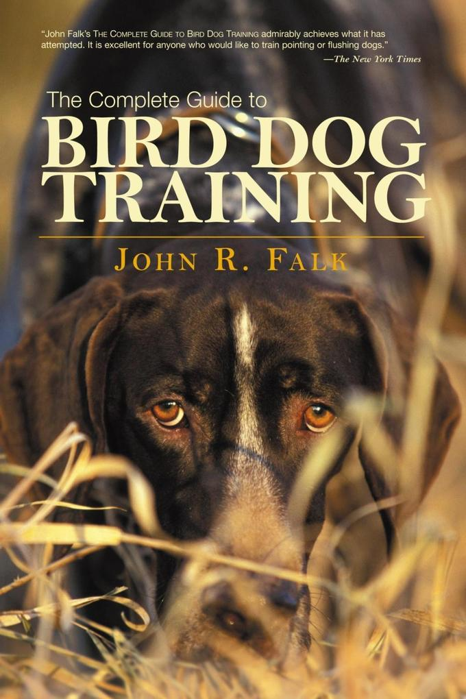 Complete Guide to Bird Dog Training als eBook D...