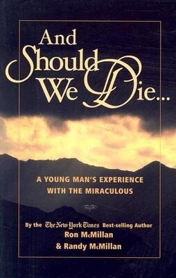 And Should We Die...: A Young Man's Experience with the Miraculous als Taschenbuch