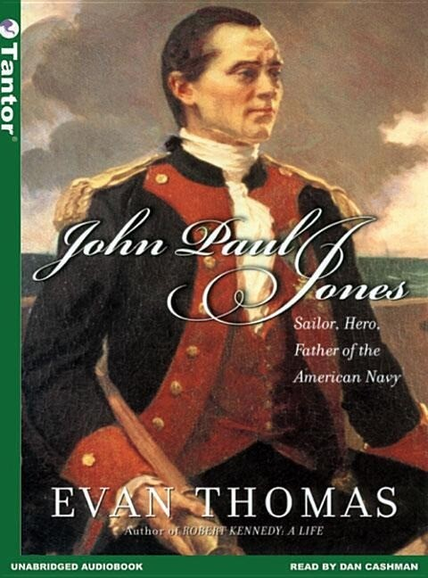 John Paul Jones: Sailor, Hero, Father of the American Navy als Hörbuch