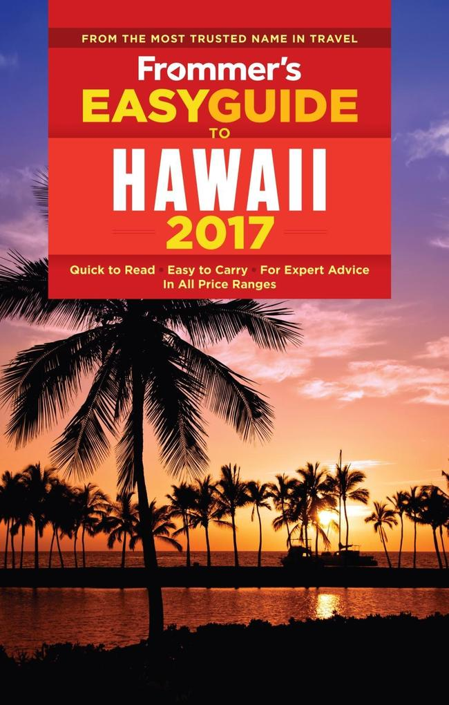 Frommer´s EasyGuide to Hawaii 2017 als eBook Do...