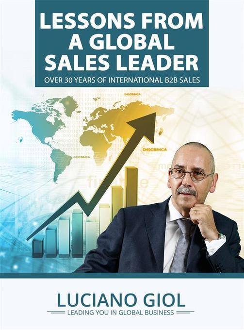 Lessons from a global sales leader over 30 year...
