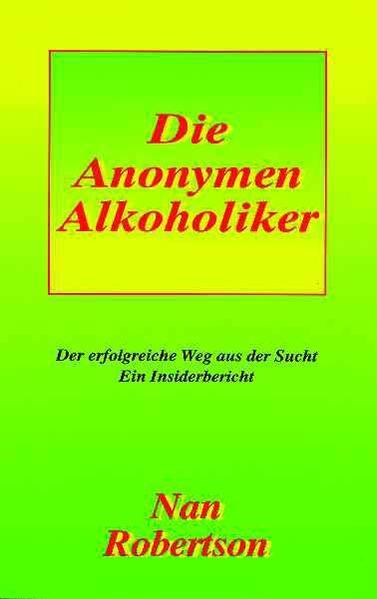Die Anonoymen Alkoholiker als Buch