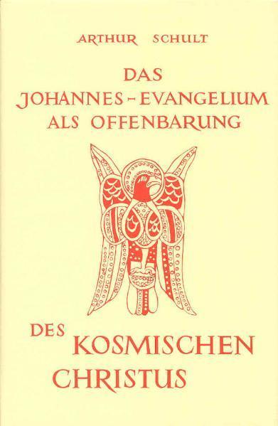 Das Johannesevangelium als Offenbarung des kosmischen Christus als Buch