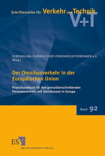 Der Omnibusverkehr in der Europäischen Union als Buch