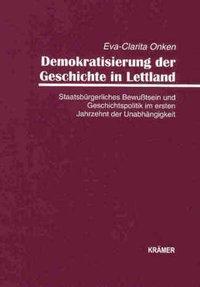 Demokratisierung der Geschichte in Lettland als Buch