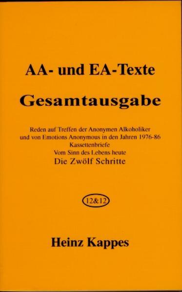AA- und EA-Texte. Gesamtausgabe als Buch (kartoniert)