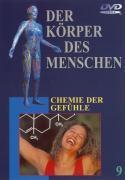 Der Körper des Menschen - 09 - Chemie der Gefühle als DVD