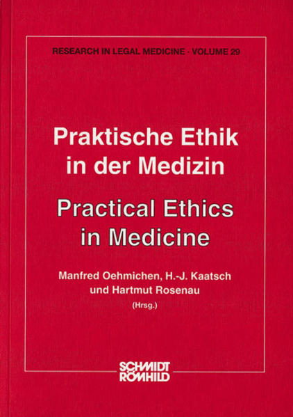Praktische Ethik in der Medizin als Buch von