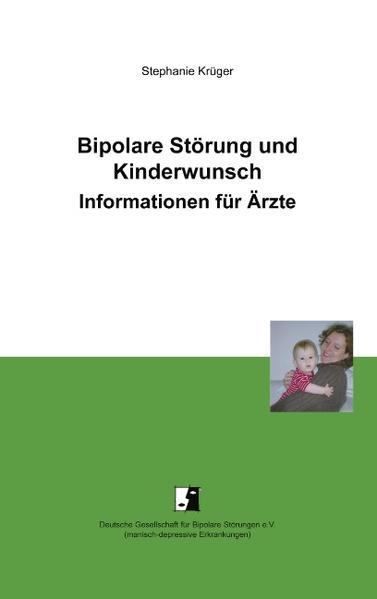 Bipolare Störung und Kinderwunsch als Buch