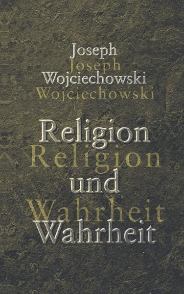 Religion und Wahrheit als Buch (kartoniert)
