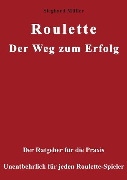 Roulette. Der Weg zum Erfolg. als Buch