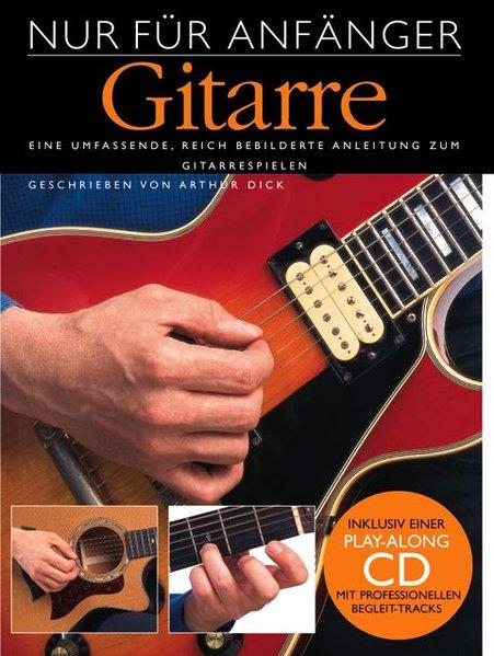 Nur Für Anfänger - Gitarre als Buch