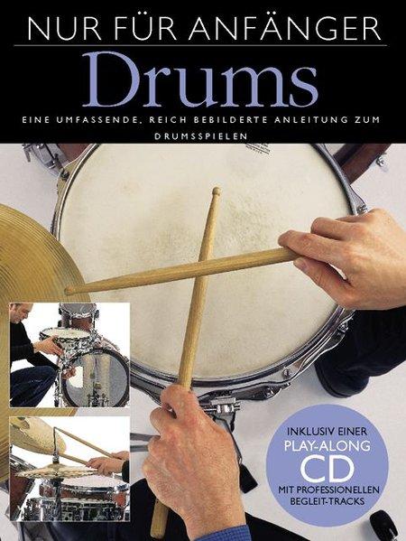 Nur Für Anfänger - Drums als Buch