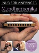 Nur für Anfänger 6. Mundharmonika