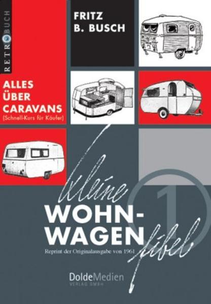 Kleine Wohnwagen-Fibel als Buch