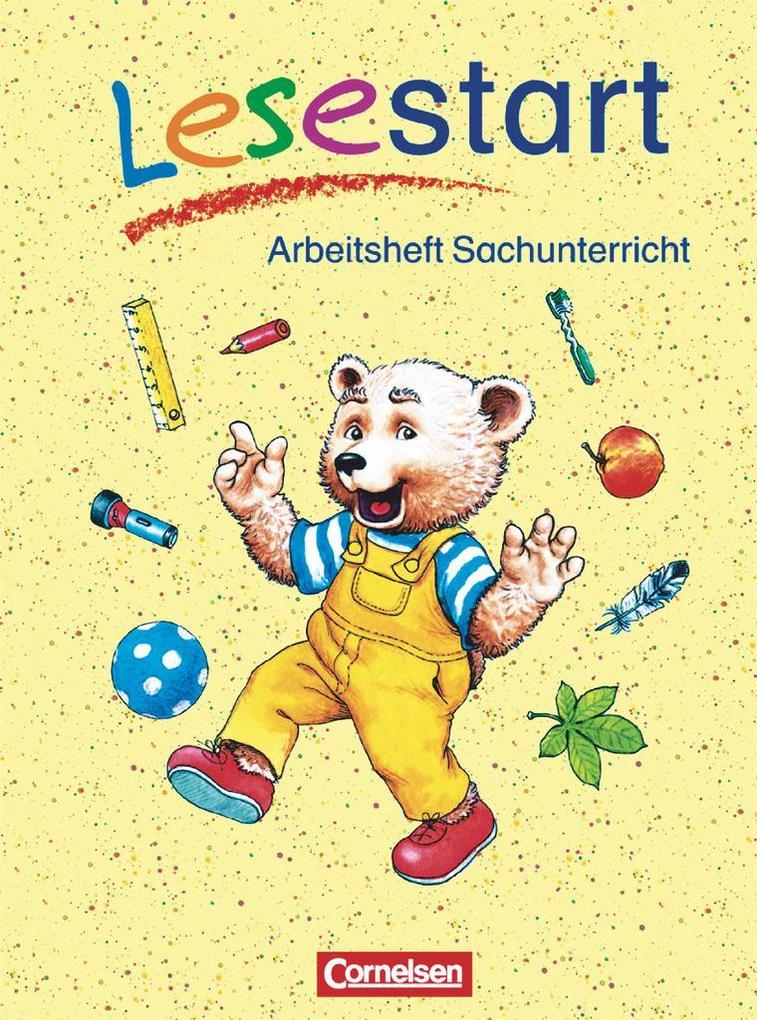Lesestart. Arbeitsheft Sachunterricht. Berlin, Brandenburg, Mecklenburg-Vorpommern, Sachsen, Sachsen-Anhalt, Thüringen als Buch