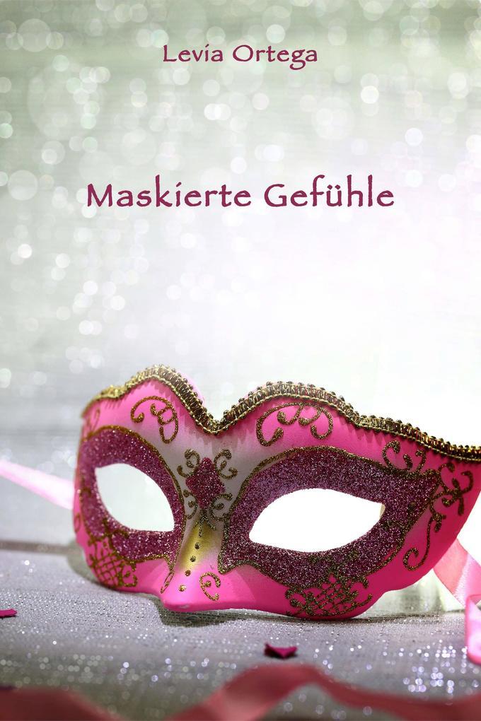 Maskierte Gefühle - Eine kleine Halloween-Geschichte als eBook
