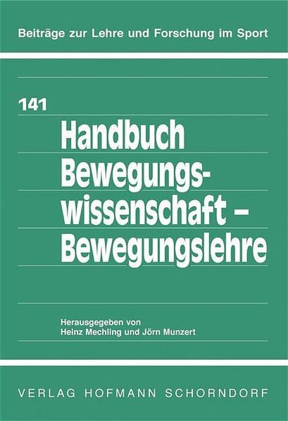 Handbuch Bewegungswissenschaft - Bewegungslehre als Buch