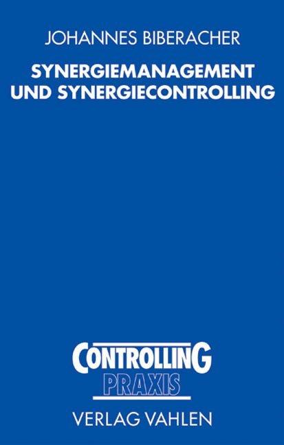 Synergiemanagement und Synergiecontrolling als Buch