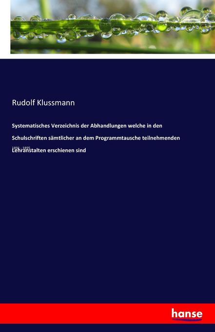Systematisches Verzeichnis der Abhandlungen wel...