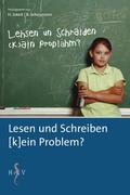 Lesen und Schreiben (k)ein Problem?