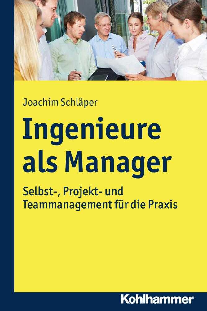 Ingenieure als Manager als Buch von Joachim Sch...