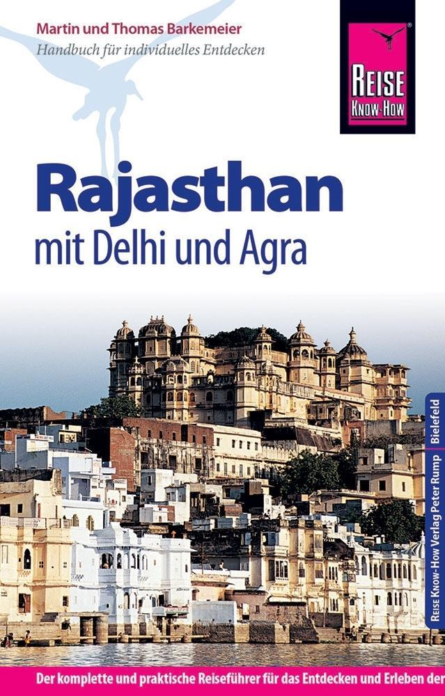 Reise Know How Rajasthan und Delhi