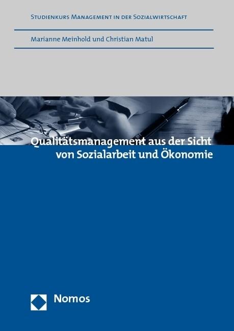 Qualitätsmanagement aus der Sicht von Sozialarbeit und Ökonomie als Buch