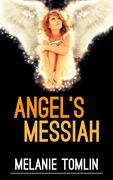 Angel's Messiah