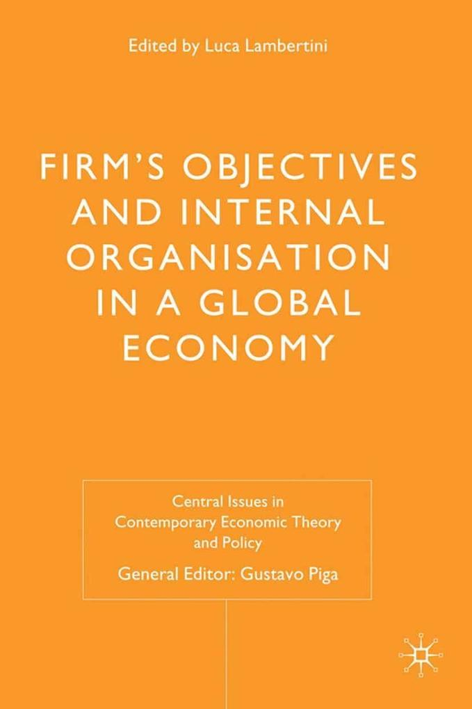 Firms´ Objectives and Internal Organisation in ...