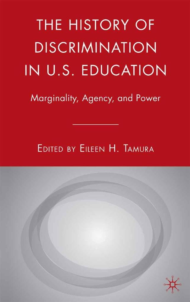 The History of Discrimination in U.S. Education als eBook pdf