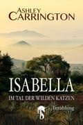 Isabella - Im Tal der wilden Katzen