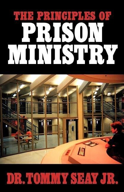 The Principles of Prison Ministry als Taschenbuch