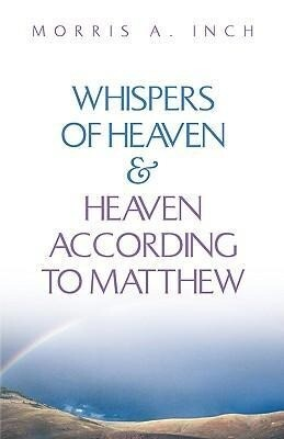 Whispers of Heaven & Heaven According to Matthew als Taschenbuch
