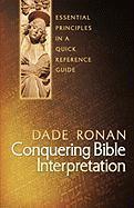 Conquering Bible Interpretation als Taschenbuch
