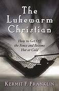 The Lukewarm Christian