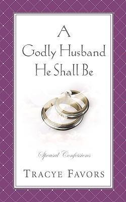 A Godly Husband He Shall Be als Taschenbuch