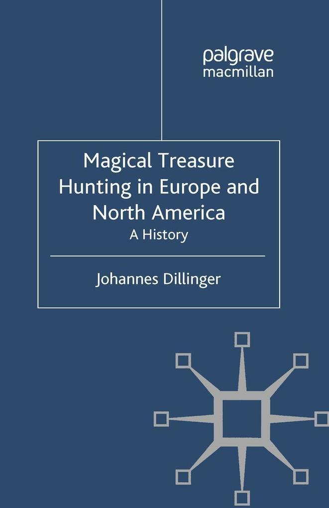 Magical Treasure Hunting in Europe and North America als eBook pdf