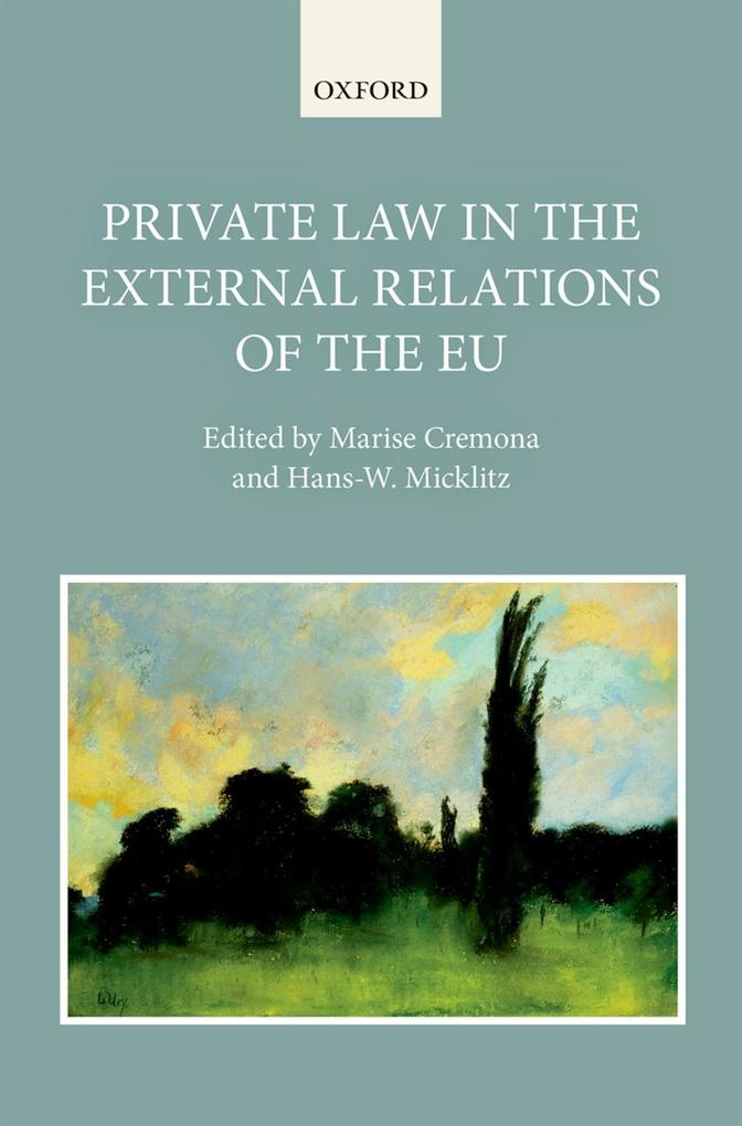 Private Law in the External Relations of the EU...