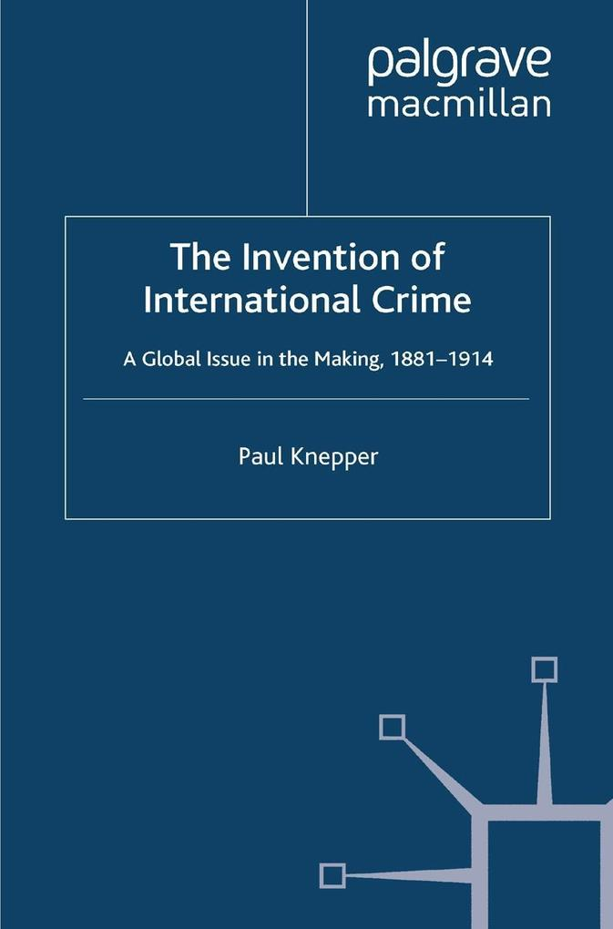 The Invention of International Crime als eBook ...