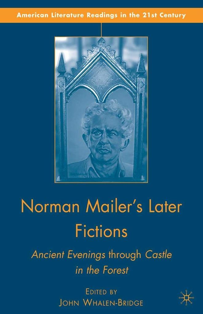Norman Mailer´s Later Fictions als eBook Downlo...