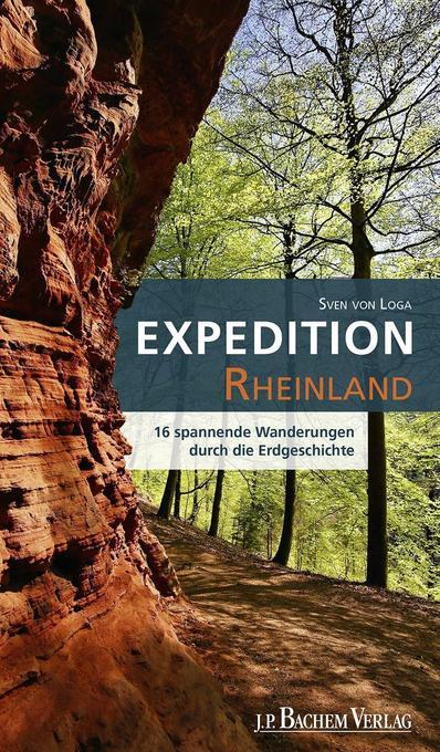 Expedition Rheinland als Buch von Sven von Loga