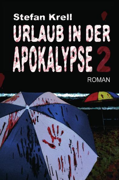 Urlaub in der Apokalypse 2 als Buch von Stefan ...