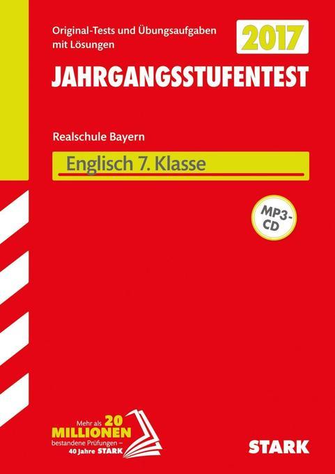Jahrgangsstufentest Realschule Bayern - Englisch 7. Klasse, mit CD als Buch