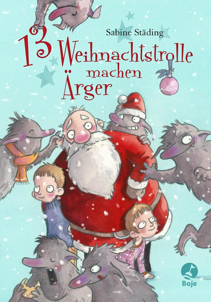 13 Weihnachtstrolle machen Ärger als Buch