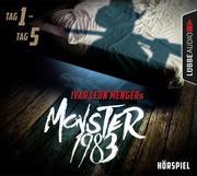 Monster 1983: Tag 1-Tag 5