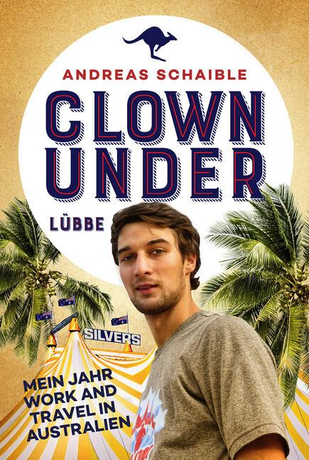 Clown Under als Taschenbuch von Andreas Schaible