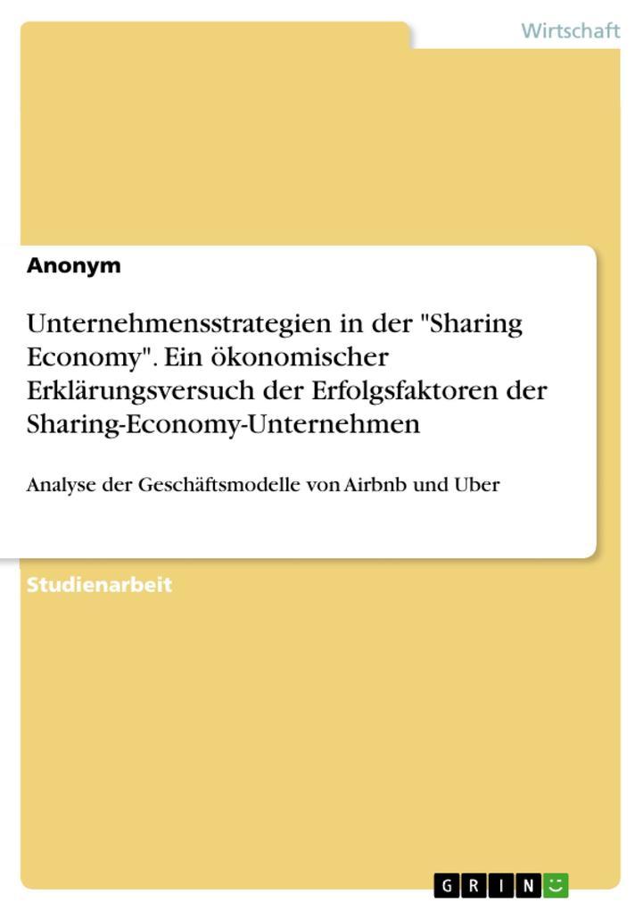 Unternehmensstrategien in der Sharing Economy. ...