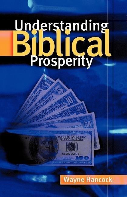 Understanding Biblical Prosperity als Taschenbuch