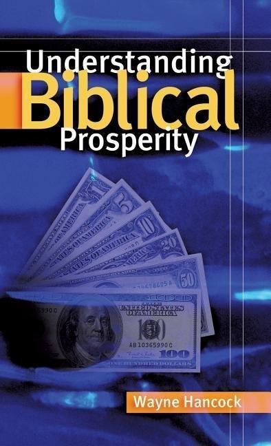 Understanding Biblical Prosperity als Buch